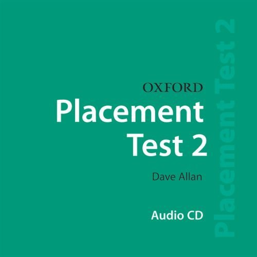Oxford Placement Tests 2 Class CD
