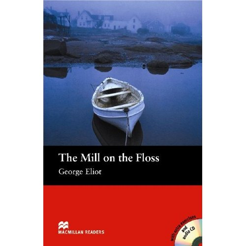 The Mill on the Floss (with Audio CD)