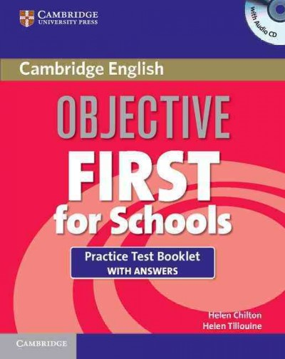 Objective First For Schools 3rd Edition Practice Test Booklet with answers and Audio CD