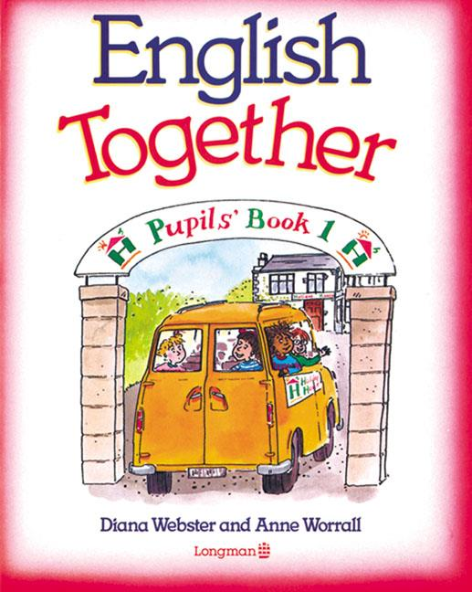 English Together 1 Pupils' Book