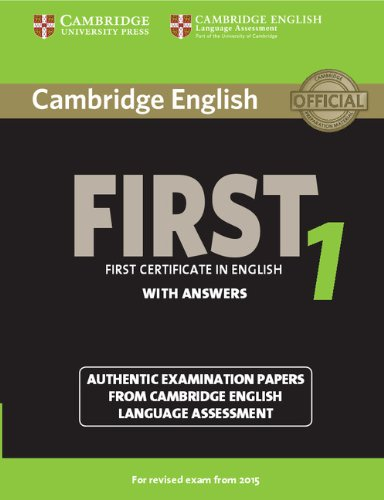 Cambridge English First 1 (for revised exam 2015) Student's Book with Answers