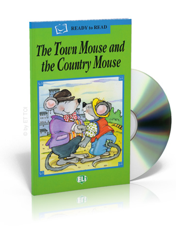 ELi Readers Green Series: (A1) The Town Mouse and the Country Mouse with CD