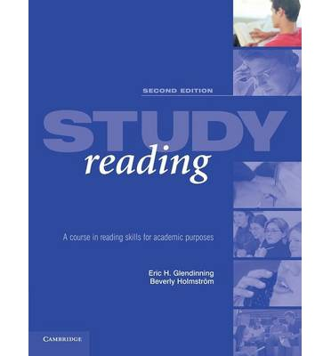 Study Reading Second Edition: A Course in Reading Skills for Academic Purposes