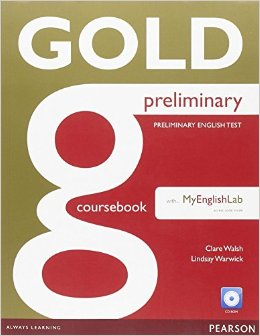 New Gold Preliminary Coursebook (with CD-ROM incl. Class Audio) and MyLab