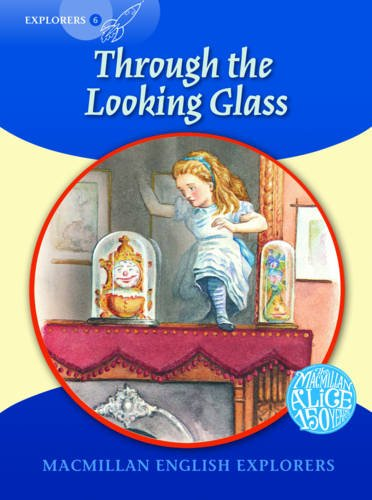 Explorers 6: Through the Looking Glass