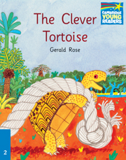 Cambridge Storybooks Level 2 The Clever Tortoise