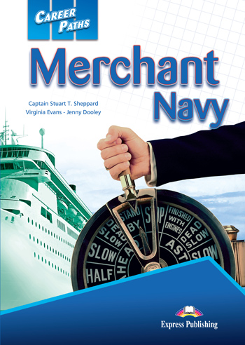 Career Paths: Merchant Navy Student's Book