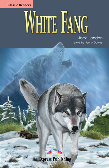Classic Readers Level 1 White Fang