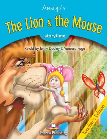 Stage 1 - The Lion & the Mouse Teacher's Edition
