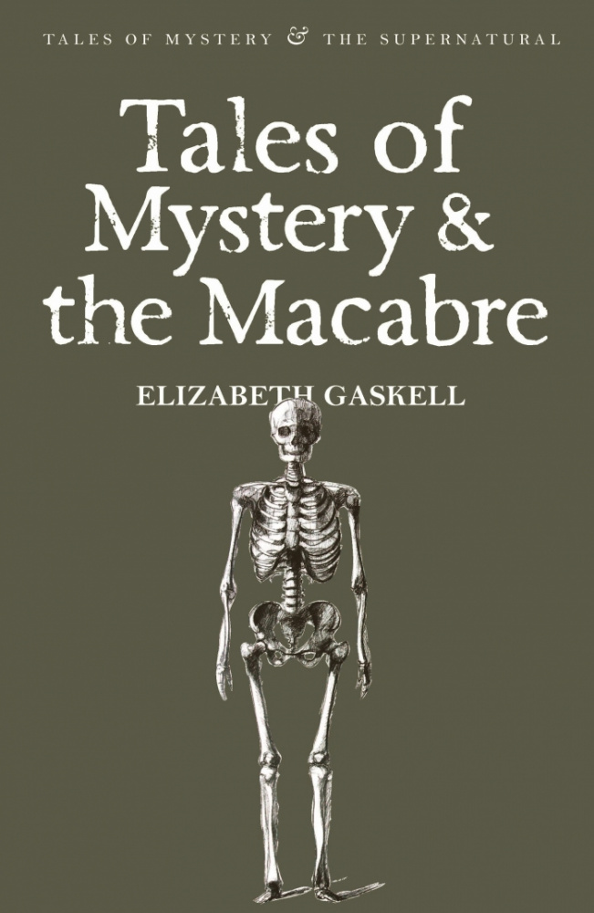 Gaskell E. Tales Of Mystery & The Macabre