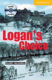 Logan's Choice (with Audio CD)