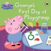Ladybird: Peppa Pig: George's First Day at Playgroup   (PB)