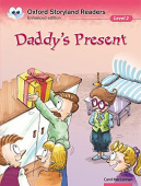 Oxford Storyland Readers 2: Daddy's Present