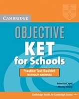 Objective KET for Schools Practice Test Booklet without answers