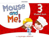 Mouse and Me! 3 Student's Book