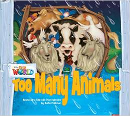 Our World Readers Level 1: Too Many Animals