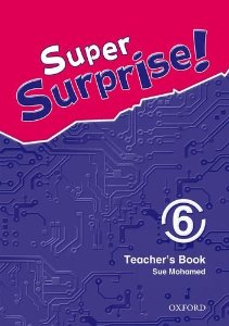 Super Surprise! 6 Teachers Book