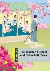 Dominoes 1 The Teacher's Secret and Other Folk Tales