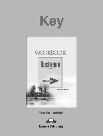 Upstream Beginner A1+ Workbook Key