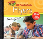 Practice Tests for YLE 2018  Flyers:  Class Audio CD