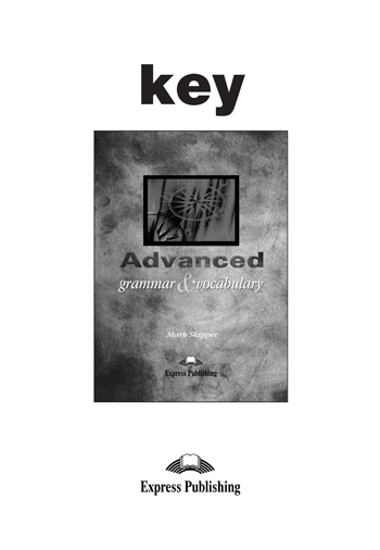 Advanced Grammar & Vocabulary Key