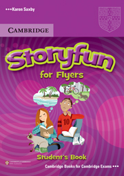 Storyfun for Starters, Movers, Flyers - Flyers Student's Book