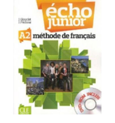 Echo Junior A2 -  Livre de L'Eleve + DVD-Rom