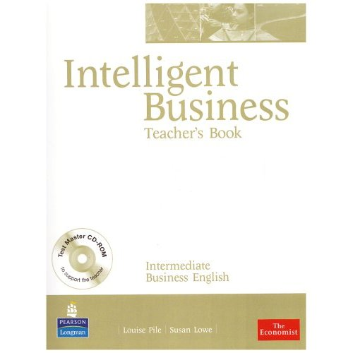 Intelligent Business Intermediate Teacher's Book (with Test Master CD-ROM)