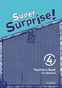 Super Surprise! 4 Teachers Book