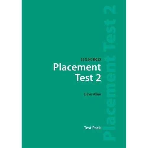 Oxford Placement Tests 2 Test Pack