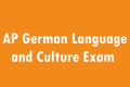 AP German Language and Culture Exam