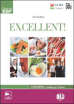 EXCELLENT! Catering and Cooking  Teachers Book + Class CD (2) + CD-ROM