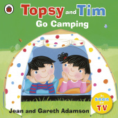 Ladybird: Topsy and Tim: Go Camping  (PB)
