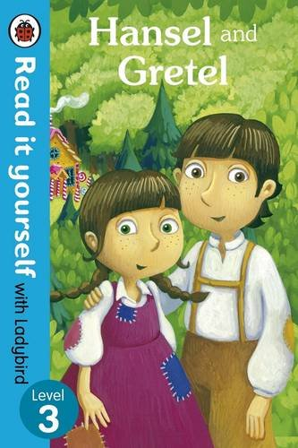 Ladybird Read It Yourself Level 3:  Hansel And Gretel