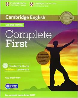 Complete First Second edition (for revised exam 2015) Student's Pack (Student's Book without Answers with CD-ROM, Workbook without Answers with Audio CD)