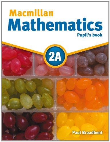 Macmillan Mathematics 2A Pupil's Book Pack