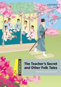 Dominoes 1 The Teacher's Secret and Other Folk Tales Pack