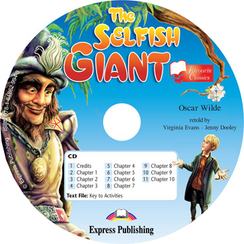 Favourite Classic Readers Level 1 The Selfish Giant Audio CD
