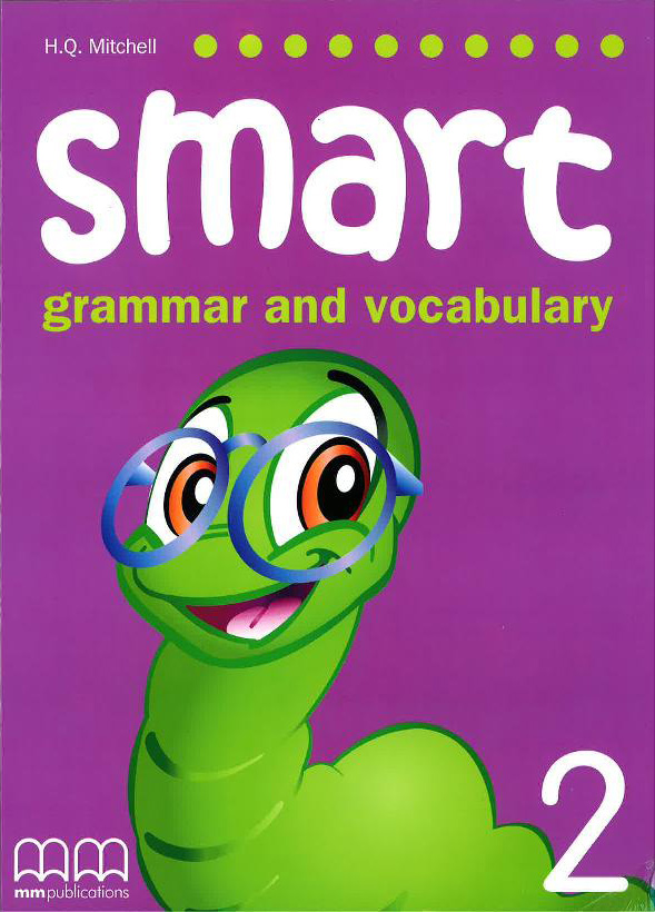 Smart (Grammar and Vocabulary) 2 Student's Book