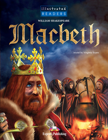 Illustrated Readers Level 4  Macbeth