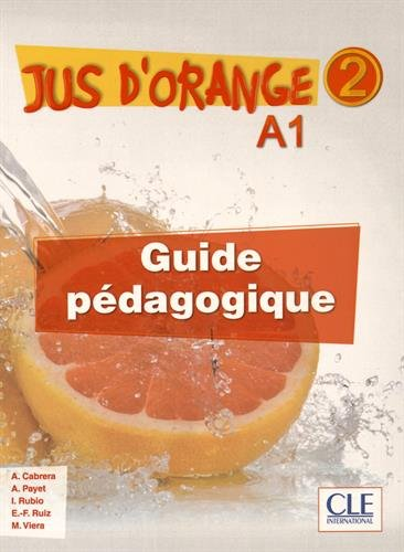 Jus d'orange 2 - Guide pedagogique