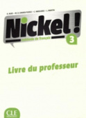 Nickel! 3 B1/B2 - Guide pedagogique