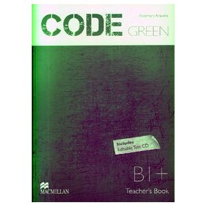 Code Green  B1+ Teacher Book Test CD Pack