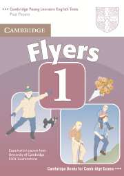 Cambridge Young Learners English Tests (Second Edition) Flyers 1 Student's Book