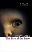 Collins Classics: James Henry. Turn of the Screw
