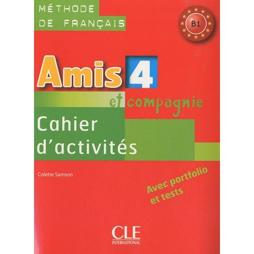 Amis et compagnie 4 - Cahier d'exercices