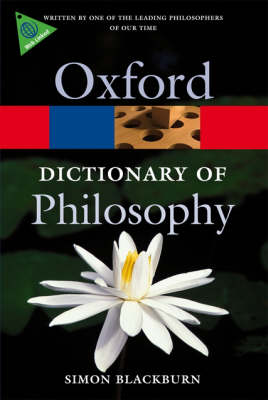 The Oxford Dictionary of Philosophy (Oxford Paperback Reference)