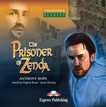 Illustrated Readers Level 3  The Prisoner of Zenda Audio CD