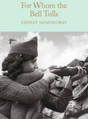 Macmillan Collector's Library: Hemingway Ernest. For Whom the Bell Tolls  (HB)