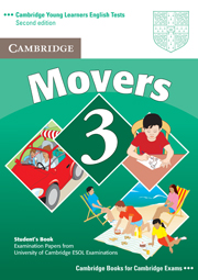 Cambridge Young Learners English Tests (Second Edition) Movers 3 Student's Book
